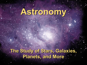 Astronomy The Study of Stars, Galaxies, Planets, and More