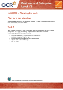 – Planning for work Unit R062 Plan for a job interview