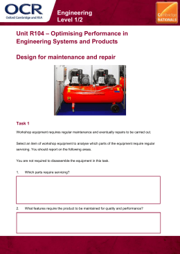 Unit R104 - Design for maintenance and repair - Lesson element - Learner task (DOC, 7MB)