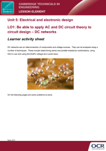 Unit 05 - Be able to apply AC and DC circuit theory to circuit design - DC networks Lesson Element - Learner task (DOC, 7MB)