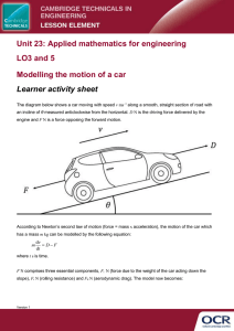 Unit 23 - Modelling the motion of a car - Lesson element - Learner task (DOCX, 221KB) 07/03/2016