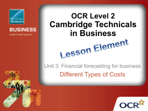 Cambridge Technicals in Business OCR Level 2 Different Types of Costs