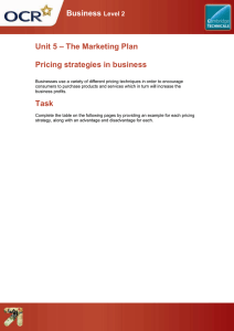 Unit 05 - Pricing strategies in business - Lesson element - Learner task (DOC, 451KB) New
