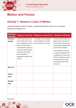 Motion and Forces Newton's Laws of Motion Activity 1:
