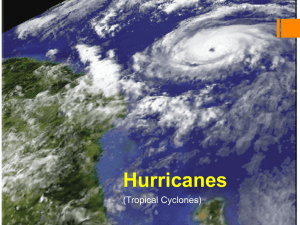 Hurricanes (Tropical Cyclones)