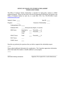 OFFICE OF GRADUATE STUDIES SCHOLARSHIP NOMINATION FORM