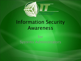 Information Security Awareness for Systems Administrators - MS PowerPoint Presentation