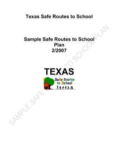 TEXAS  Texas Safe Routes to School Sample Safe Routes to School