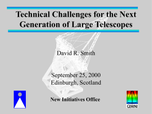 Technical Challenges for the Next Generation of Large Telescopes