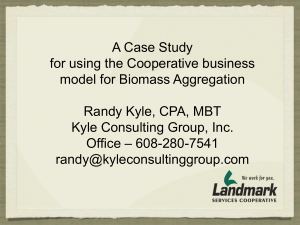 A Case Study for using the Cooperative business model for Biomass Aggregation