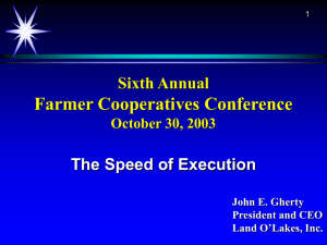 Farmer Cooperatives Conference Sixth Annual The Speed of Execution October 30, 2003