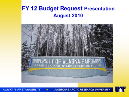 FY 12 Budget Request Presentation August 2010 '