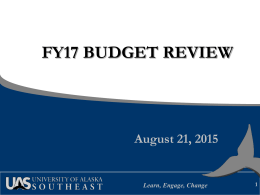 FY17 BUDGET REVIEW August 21, 2015 Learn, Engage, Change 1