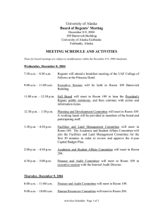 University of Alaska  Board of Regents' Meeting MEETING SCHEDULE AND ACTIVITIES