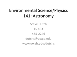 Environmental Science/Physics 141: Astronomy Steve Dutch LS 463