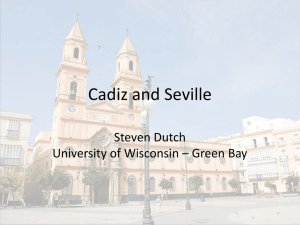 Cadiz and Seville Steven Dutch University of Wisconsin – Green Bay