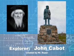 John Cabot Explorer: Created by Mr. Roper