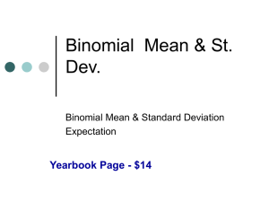 Notes on Binomial Mean Standard Deviation and Expectation of a game