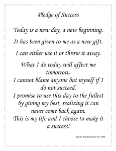Pledge of Success  Today is a new day, a new beginning.