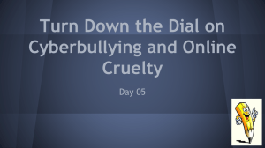 Turn Down the Dial on Cyberbullying and Online Cruelty Day 05