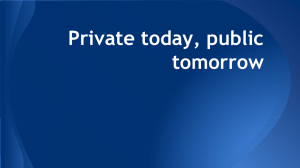 Private Today, Public Tomorrow Notes