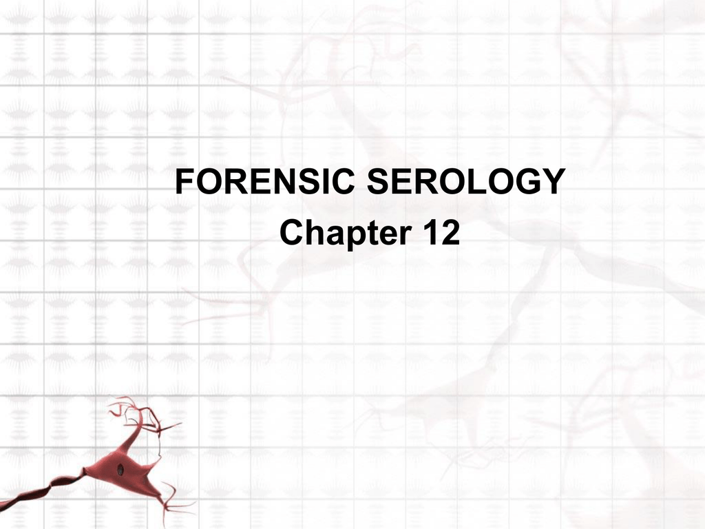 Forensic Serology Chapter 12
