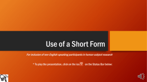 Use of Short Form