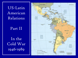 Teaching about Latin America and the Cold War in the 9-12 classroom