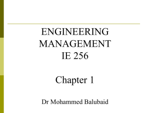 ENGINEERING MANAGEMENT IE 256 Chapter 1