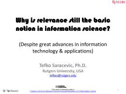 Why is relevance still the basic notion in information science?