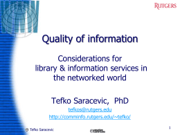 Quality of information Considerations for library & information services in the networked world