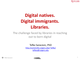 Digital natives. Digital immigrants. Libraries. The challenge faced by libraries in reaching