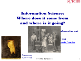 Information Science: Where does it come from and where is it going?