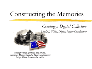 LoC creating Memories by Linda White.ppt