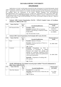 Applications are invited for JNational AIDS Control Organization (NACO) / UPSACS funded Centre of Excellence (Scheme No. 4080) for HIV Care & National AIDS Control Organization (NACO) funded ART Centre (M-2143) , NIAID, NIH Bethesda, USA funded research project entitled �Visceral Leishmaniasis in Bihar States, India (P-36/10)