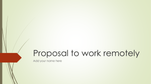 Proposal to work remotely Add your name here