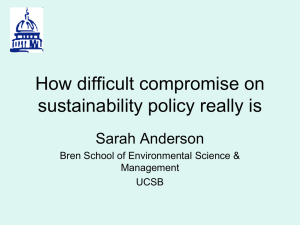 How difficult compromise on sustainability policy really is Sarah Anderson