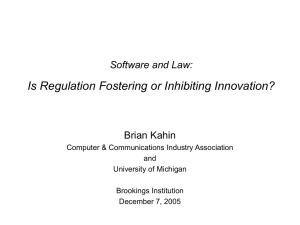 Software and Law: Is Regulation Fostering or Inhibiting Innovation? (Brian Kahin presentation)