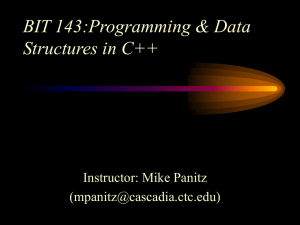 BIT 143:Programming & Data Structures in C++ Instructor: Mike Panitz ()