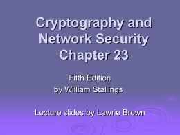 Cryptography and Network Security Chapter 23 Fifth Edition