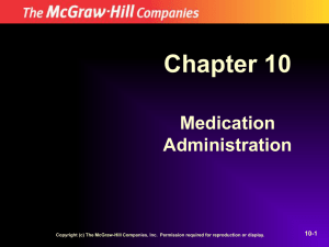 Chapter 10 Medication Administration 10-1