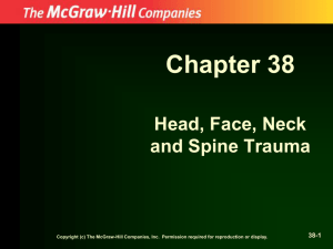 Chapter 38 Head, Face, Neck and Spine Trauma 38-1