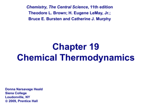 Chapter 19 Chemical Thermodynamics Chemistry, The Central Science