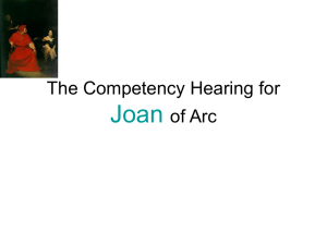 Joan of Arc Competancy Hearing PPT