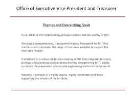 Office of Executive Vice President and Treasurer Themes and Overarching Goals