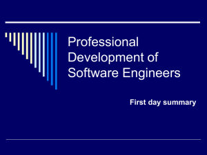 Professional Development of Software Engineers First day summary