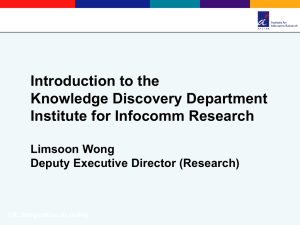 Introduction to the Knowledge Discovery Department of I 2 R.