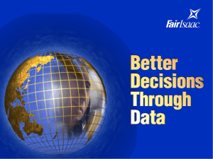 Presentation: Fair Isaac: Better Decisions Through Data