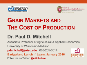 Grain Markets and Cost of Production