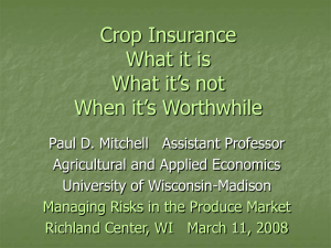 Managing Risk in the Produce Market: Where Crop Insurance Fits (Mar 2008)